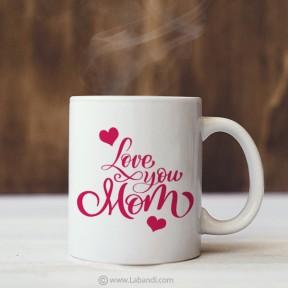 Mug For Mom - 13